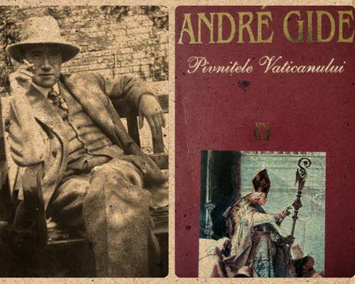"""André Gide, """"Pivniţele Vaticanului"""""""