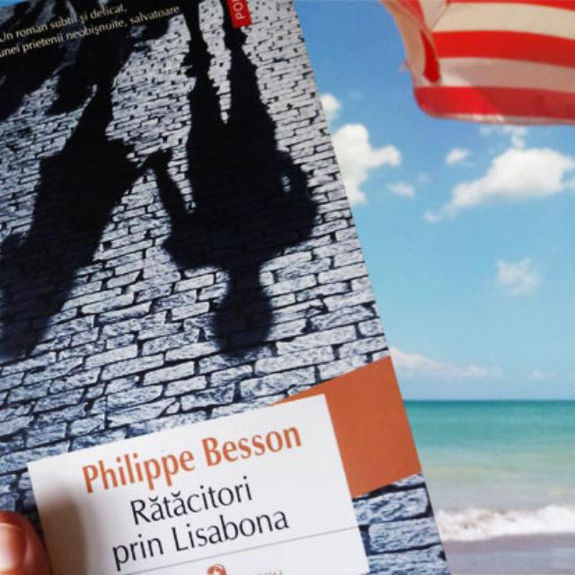 """Lecturi de vacanţă: """"Rătăcitori prin Lisabona"""""""